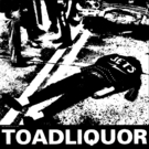 Toadliquor