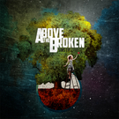 Above The Broken