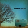 Parker Theory - Leaving California