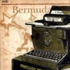 Bermuda - It Begins
