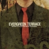 Evergreen Terrace - Sincerity Is An Easy Disguise In This Business