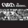 P.O.D. - The Warriors Vol. 2