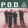 P.O.D. - Warriors