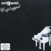 Origami - UNPLUGGED