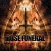 Rose Funeral - Crucify. Kill. Rot.