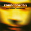 Soundgarden - Songs From The Superunknown