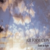 Air Formation - Ends In Light