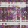 Air Formation - 57 Octaves Below EP