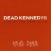 Dead Kennedys - Live At The Deaf Club