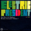 Electric President - You Have The Right To Remain Awesome