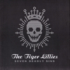The Tiger Lillies - Seven Deadly Sins