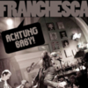 FRANCHESCA - ACHTUNG BABY! (Demo CD)