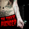 The Toxic Avenger - Bad Girls Need Love Too