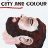 City and Colour - Bring Me Your Love