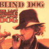 Blind Dog - The Last Adventures Of Captain Dog