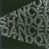 Shadow Dancer - Shadow Dancer