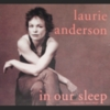 Laurie Anderson - In Our Sleep