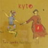 Kyte - Two Sparks, Two Stars
