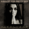 A Bullet For Pretty Boy - Beauty In The Eyes Of The Beholder