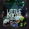 Little Boots - Arecibo