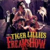 The Tiger Lillies - Freakshow
