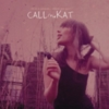 CALLmeKAT - I'm In A Polaroid - Where Are You?