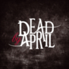 Dead By April - Dead By April (UK Limited Edition)