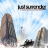 Just Surrender - If These Streets Could Talk