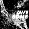 The Bloody Beetroots - Awesome (feat. The Cool Kids)