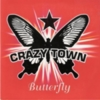 Crazy Town - Butterfly (CDS)