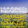 Hundred Reasons - Quick The Word, Sharp The Action