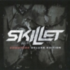 Skillet - Comatose (Deluxe Edition)