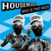 Housemeister - Who Is That Noize