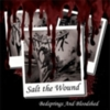 Salt The Wound - Bedsprings And Bloodshed