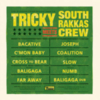 Tricky - Meets South Rakkas Crew