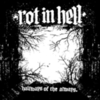Rot in Hell - Hallways Of The Always