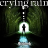 Girugamesh - crying rain