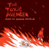 The Toxic Avenger - Scion CD Sampler Volume 26