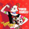 Punish Yourself - Gore Baby Gore!