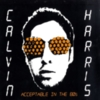 Calvin Harris - Acceptable in the 80's