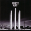 White Lies - To Lose My Life... (Limited Edition)