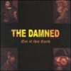 The Damned - Not Of This Earth