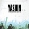 Yashin - Put Your Hands Where I Can See Them