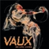 Vaux - On Life; Living