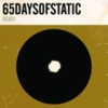 65daysofstatic - Weak4