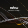 Trifonic - Growing Distance