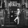 The Pretty Reckless - The Pretty Reckless