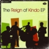 The Reign Of Kindo - The Reign of Kindo