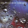 The Ocean Blue - Cerulean