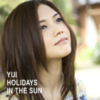 YUI - HOLIDAYS IN THE SUN